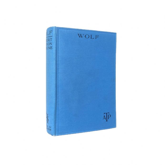 Wolf by Albert Payson Terhune First Edition Hodder & Stoughton 1925